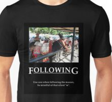 Life's Lesson 13 - Following Unisex T-Shirt