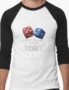 What Are The Odds! T-Shirt