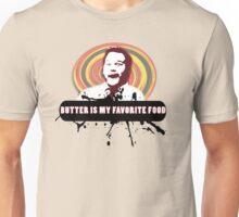 Butter is the best Unisex T-Shirt