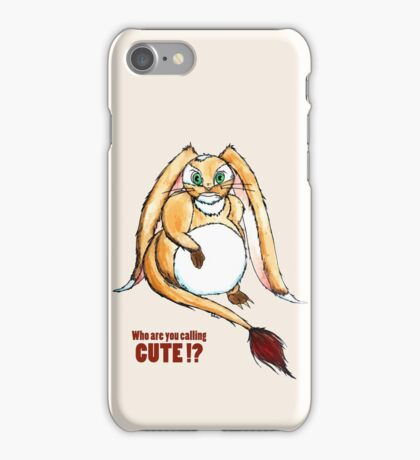 Who are you calling CUTE !? iPhone Case/Skin
