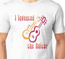 I Invented the Guitar Unisex T-Shirt