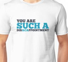 Disacappointment Unisex T-Shirt