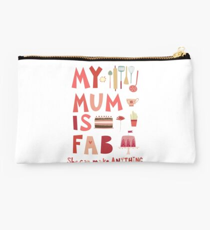 My Mum is Fab Studio Pouch