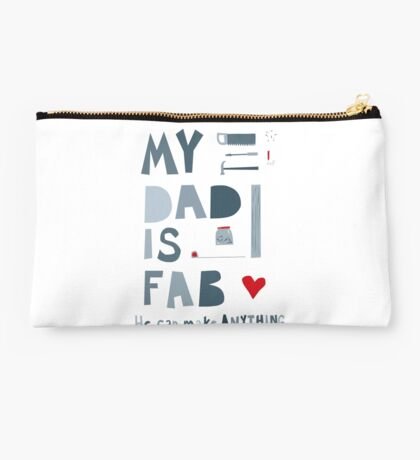 My Dad is Fab Studio Pouch