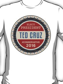 Ted Cruz 2016 T-Shirt