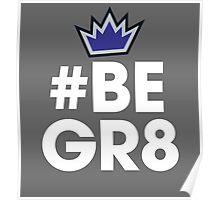 #BEGR8 | Rudy Gay Poster