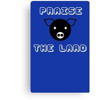 Funny pork bacon praise the lard pig funny nerd Canvas Print