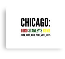 Chicago: Lord Stanley's Home (Years) Canvas Print