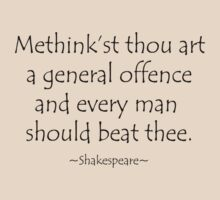 General Offence - Shakespeare Insult Tee by NoHoldsBard