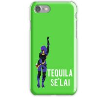 Tequila Se'lai iPhone Case/Skin