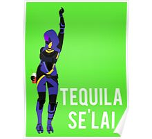 Tequila Se'lai Poster