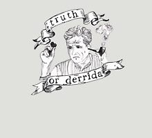 Truth or Derrida t-shirt Unisex T-Shirt