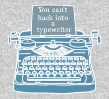 You can't hack into a typewriter  Kids Tee