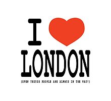 I Heart London Even Though .... by bexieboo