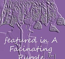 banner for A Fascinating Purple by tulay cakir