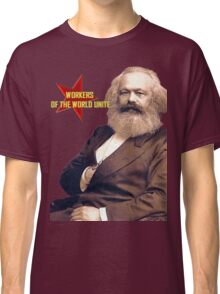Karl Marx Workers Unite- Shirt, notebook, bags, cases, & more Classic T-Shirt