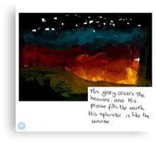 His glory Canvas Print