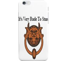 Its Very Rude To Stare iPhone Case/Skin