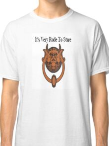 Its Very Rude To Stare Classic T-Shirt