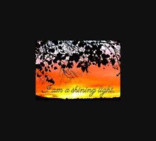 I am a shining light Unisex T-Shirt