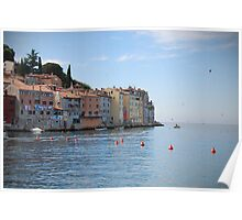rovinj on the adriatic Poster