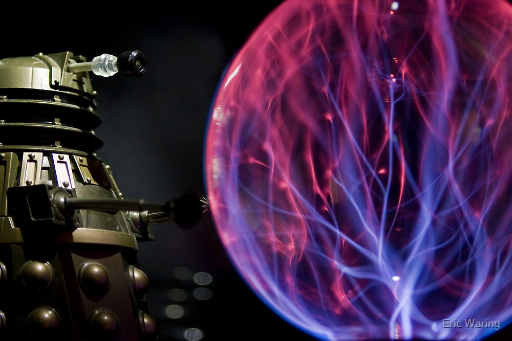 Dalek pushing a plasma ball around! by Eric Waring