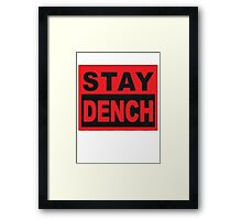 Stay Dench (black and red) Framed Print