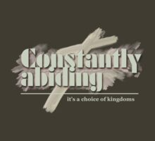 Constantly Abiding / Christian T-shirt by Carole Andreas