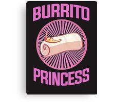 Burrito Princess Canvas Print