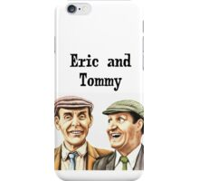 Eric and Tommy's t-shirt iPhone Case/Skin