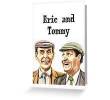 Eric and Tommy's t-shirt Greeting Card