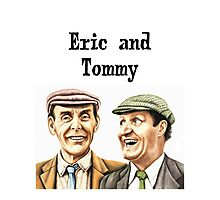 Eric and Tommy's t-shirt Photographic Print