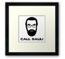 Call Saul! Framed Print
