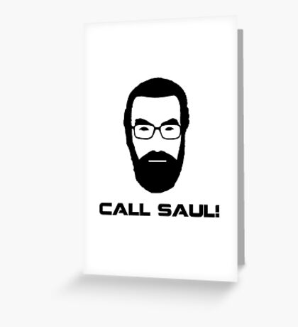 Call Saul! Greeting Card