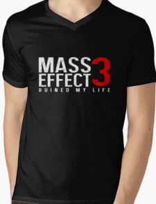 Mass Effect 3 Ruined My Life [Black] Mens V-Neck T-Shirt