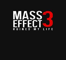 Mass Effect 3 Ruined My Life [Black] Unisex T-Shirt