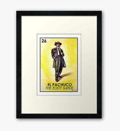El Pachuco -The Zoot Suiter - Loteria Framed Print