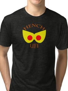 Hench Life Tri-blend T-Shirt