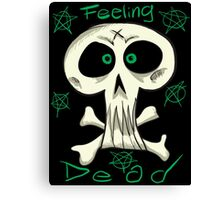 Feeling Dead Canvas Print