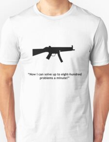 Eight-hundred problems T-Shirt