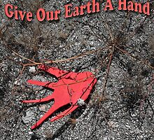 Give Our Earth A Hand by CarolM
