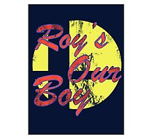 Roy's Our Boy Photographic Print