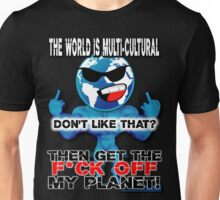 GET THE F*CK OFF MY PLANET on BLACK Unisex T-Shirt