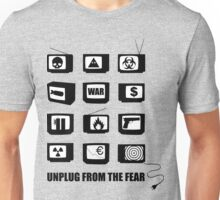 Unplug From The Fear Unisex T-Shirt