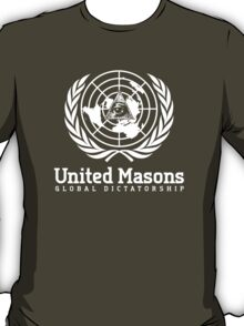 United Masons - Global Dictatorship T-Shirt