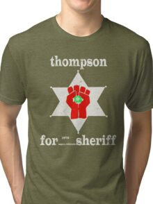 Thompson For Sheriff Tri-blend T-Shirt