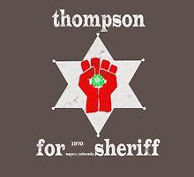 Thompson For Sheriff Unisex T-Shirt