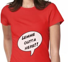 """""""Lemme outta here!"""" Maternity Tee Womens Fitted T-Shirt"""