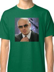 Mr.Worldwide /Pitbull/ Classic T-Shirt