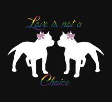 Love is not a choice pitties Kids Tee
